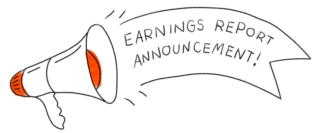 Bullhorn, with text box: Earnings Report Announcement