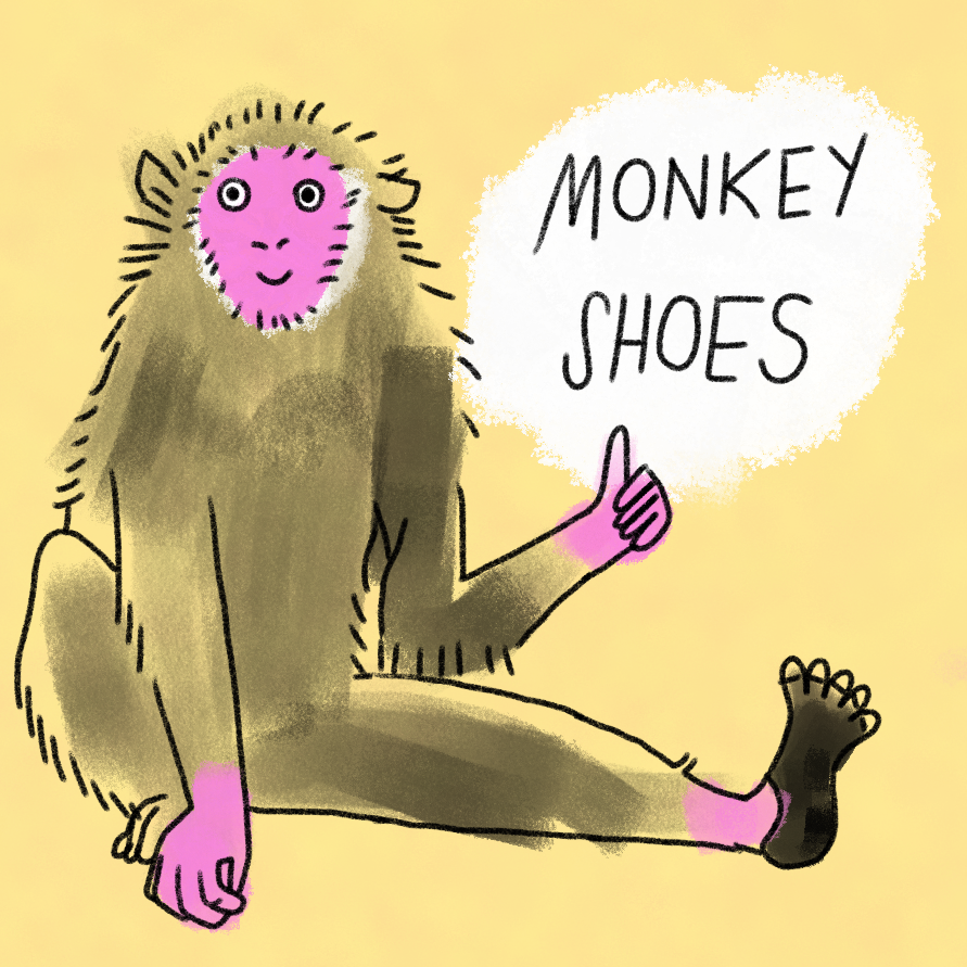 cartoon of a monkey with white text saying MONKEY SHOES